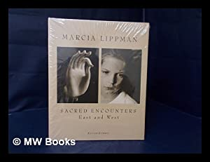 Sacred Encounters East and West / Foreword: Lippman, Marcia