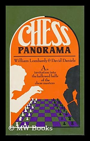 Chess panorama / by William Lombardy and David Daniels: Lombardy, William. Daniels, David
