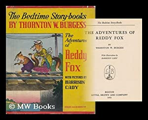 The Adventures of Reddy Fox: Burgess, Thornton Waldo