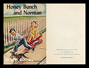 Honey Bunch and Norman: Thorndyke, Helen Louise,