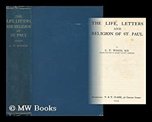 The Life, Letters and Religion of St.: Wood, Charles Travers