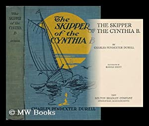 The Skipper of the Cynthia B. / by Charles Pendexter Durell ; Illustrated by Harold Brett: ...