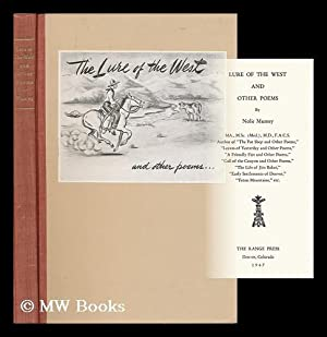 Lure of the West, and Other Poems: Mumey, Nolie (1891-1984)