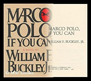 Marco Polo, if You Can / William: Buckley, William Frank