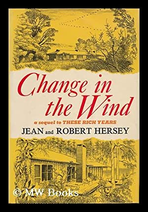 Change in the Wind, by Jean and: Hersey, Jean (1902-