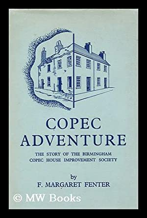 Copec Adventure : the Story of Birmingham: Fenter, Francis Margaret