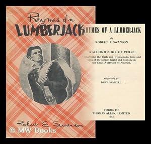 Rhymes of a Lumberjack: Swanson, Robert E.