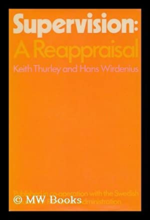 Supervision : a Reappraisal / by Keith: Thurley, Keith E.