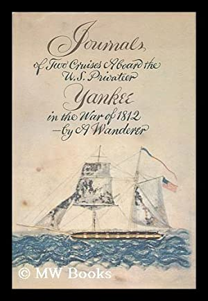 Journals of Two Cruises Aboard the American: Jones, Noah