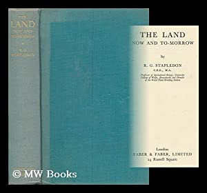 The Land : Now and To-Morrow /: Stapledon, Reginald George