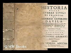 Historia Delle Guerre CIVILI Di Francia Di: Davila, Enrico Caterino