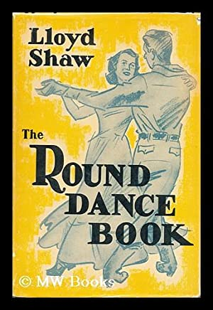 The round dance book : a century: Shaw, Lloyd