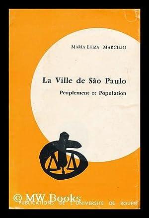 La ville de Sao Paulo : peuplement: Marcilio, Maria Luiza