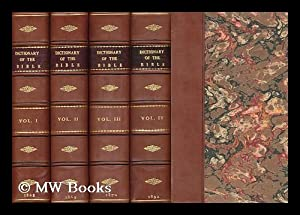 Dr. William Smith's Dictionary of the Bible: Smith, William (1813-1893).