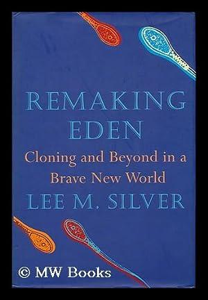lee m silver remaking eden free pdf