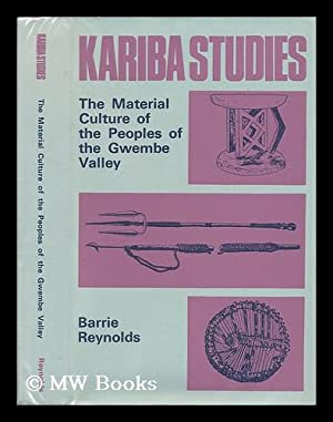 The Material Culture of the Peoples of: Reynolds, Barrie