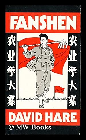 Fanshen : a Play / by David: Hare, David (1947-)