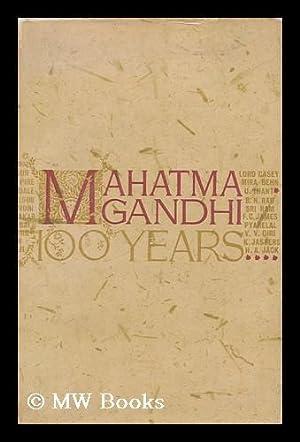 Mahatma Gandhi - 100 Years: Radhakrishnan, S.