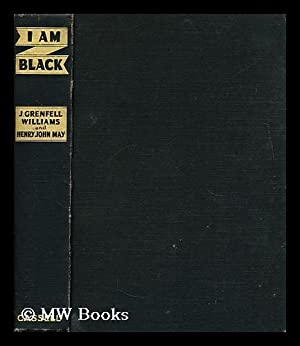 I am black : the story of Shabala / by J. Grenfell Williams and Henry John May: Williams, J ...
