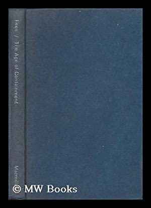 The age of containment: the Cold War, 1945-1965: Rees, David (1928- )