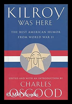 Kilroy was here : the best American: Osgood, Charles (ed.)