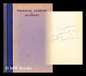 Personal glimpses of famous folks and other: Shippey, Lee (1884-?