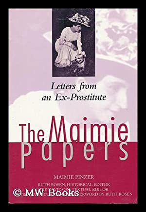 The Maimie Papers Lettes Form an Ex-Prostitute: Pinzer, Maimie