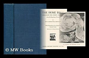 The home Bible, arranged for family reading: Greenough, Ruth Hornblower