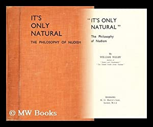 """It's only natural"""" : the philosophy of: Welby, William"""