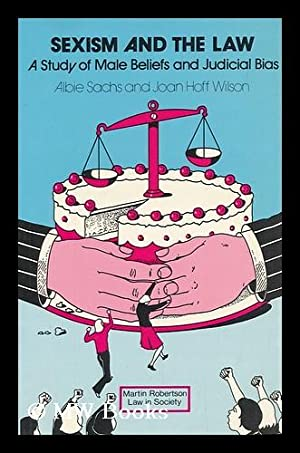 Sexism and the law : a study: Sachs, Albie (1935-