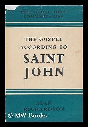 The Gospel according to Saint John : Richardson, Alan (1905-1975)