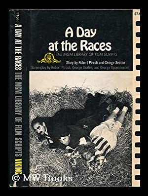 A Day At the Races. Screenplay by: Pirosh, Robert
