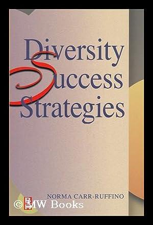 Diversity Success Strategies: Carr-Ruffino, Norma
