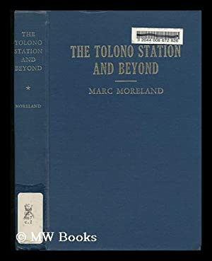 The Tolono Station and Beyond : a Look At Liberty in the United States: Moreland, Marc
