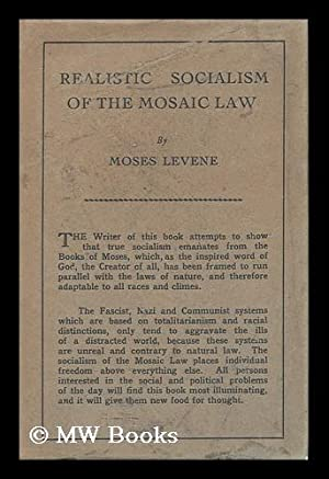 Realistic Socialism of the Mosaic Law: Levene, Moses