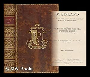 Star-land : being talks with young people: Ball, Robert Stawell,