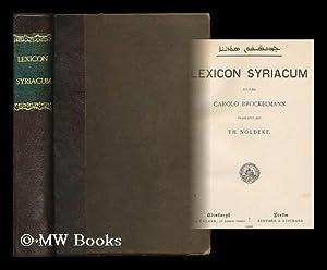 Lexicon syriacum / auctore Carolo Brockelmann, praefatus est Th. Noldeke: Brockelmann, Carl (...