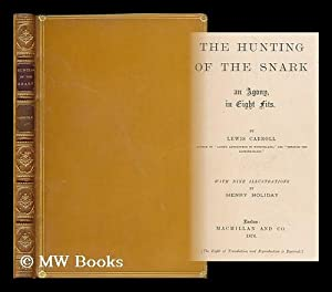 The hunting of the snark : an: Carroll, Lewis (1832-1898).