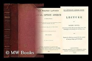 Sir Wilfrid Lawson's local option speech in: Lawson, Wilfrid, Sir