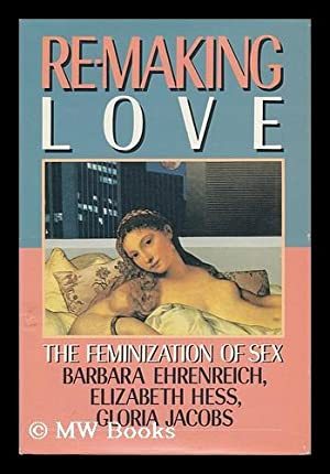Re making love the feminization of sex