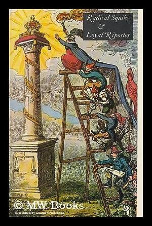 Radical Squibs & Loyal Ripostes: Satirical Pamphlets: Rickword, Edgell (1898-)