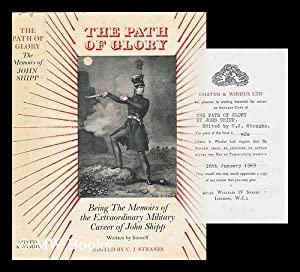 The Path of Glory: Being the Memoirs: Stranks, C. J.
