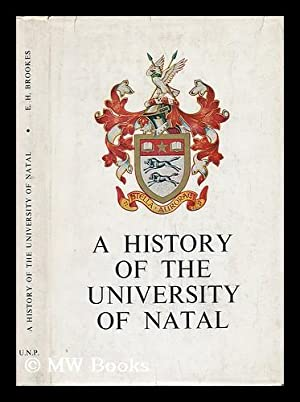 A History of the University of Natal,: Brookes, Dr. The