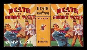 Death by short wave : A G-Man story: Adair, Dick ; White, J. R. (illus.)