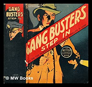 Gang Busters step in!: McAnally, Isaac; Vallely,