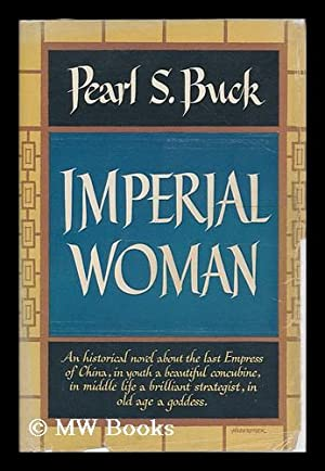 Imperial woman : a novel: Buck, Pearl S.