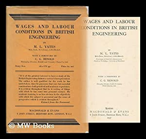 Wages and labour conditions in British engineering: Yates, Morris Lord