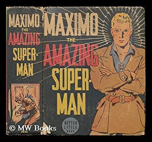 Maximo the amazing superman / by R.: Winterbotham, R. R.