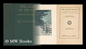The Log of the Sun - a: Beebe, William