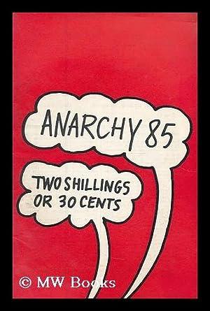 Anarchy 85 (Vol. 8 No. 3): Anarchy Collective (Great